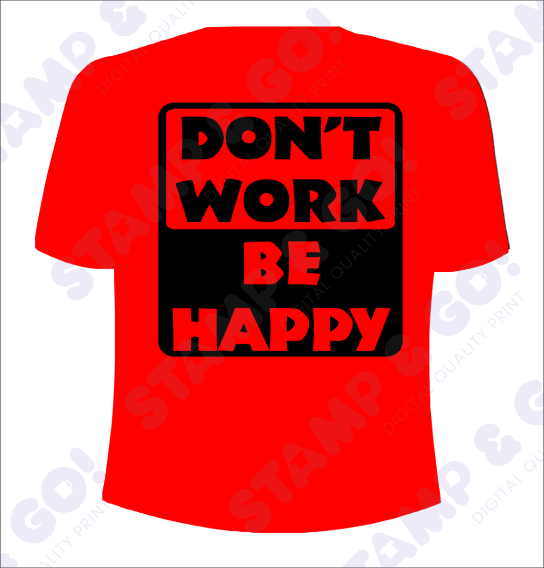 SGD031_DON'T work be happy